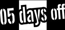 5days off